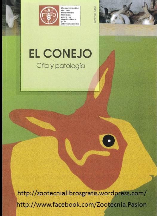 33. El conejo, cria y patologia