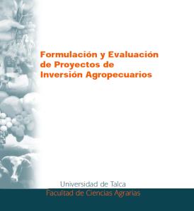 165. Formulación y Evaluación de Proyectos de Inversión Agropecuarios