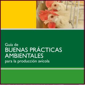 169. GUÍA DE BUENAS PRÁCTICAS AMBIENTALES PARA LA PRODUCCIÓN AVÍCOLA