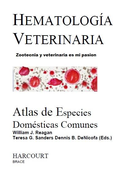 417. HematologÃ-a Veterinaria Atlas de especies Domésticas