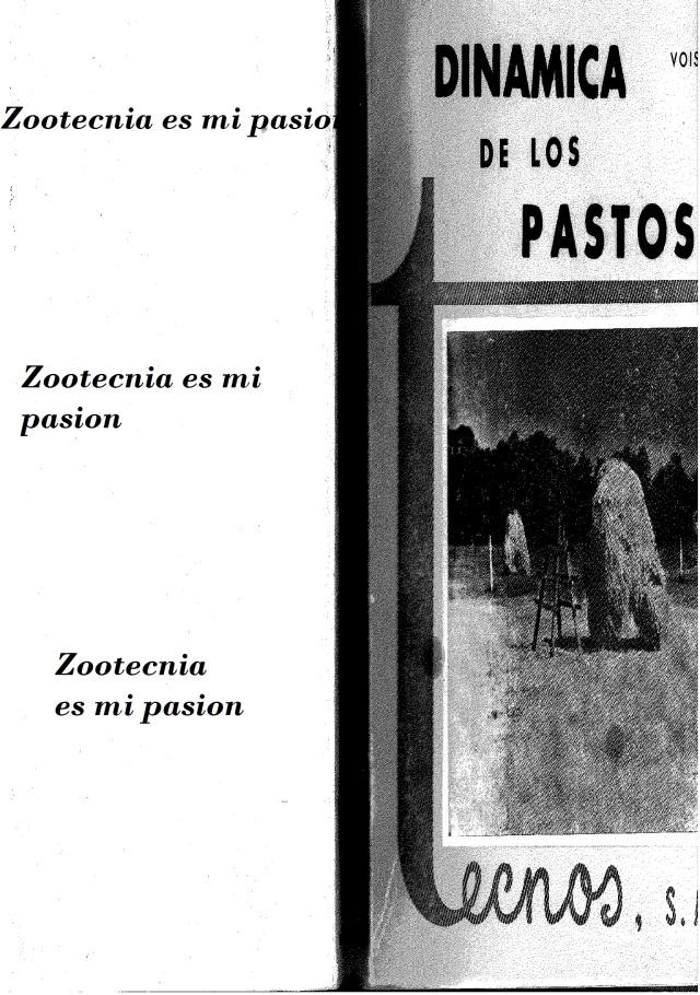 450. Andre Voisin - Dinamica De Los Pastos